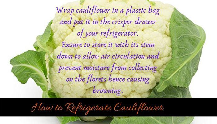 Best methods to store cauliflower
