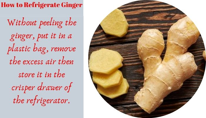 How to refrigerate ginger